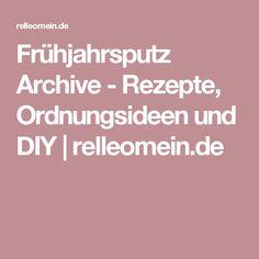 Frühjahrsputz Archive - Rezepte, Ordnungsideen und DIY | relleomein.de