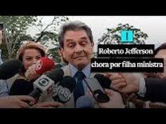 """🔴 🔵 Roberto Jefferson """"CONDENADO NO MENSALÃO"""" CHORA POR SUA FILHA que é ..."""