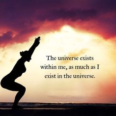 The universe exists within me, as much as I exist in the universe. .......................................................................................................................................................................................................... self love self care mindfulness meditation chakra chakras inner spirituality well being