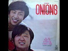 [7080] 어니언스 - 저별과 달을(1974) {Onions - When the Stae & moon are rising in ...