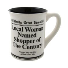 Shopper of the Century Mug Cup Funny Women Love Shopping Thrifting Shoes