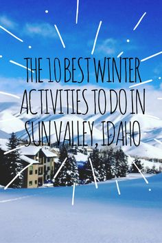 Sun Valley, Idaho is known as one of the best ski resort towns. Here are the 10 Best Winter Activities in Sun Valley Idaho Honeymoon Spots, Vacation Spots, Winter Camping, Winter Travel, Sun Valley Ski, Best Ski Resorts, San Francisco Travel, Coeur D'alene, Winter Activities
