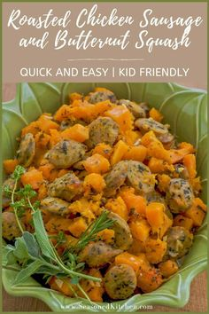 Sliced chicken sausage and cubed butternut squash are tossed with olive oil, garlic and fresh herbs then baked. Dinner on the table in under 30 minutes! Chicken Sausage Recipes, Turkey Recipes, Easy Meals For Kids, Kids Meals, Chicken And Butternut Squash, Roasted Chicken, Kid Friendly Meals, Fresh Herbs