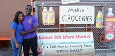 Local Grocer Opens the Only Store in the Lower Ninth Ward Since Hurricane Katrina