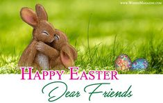 Best Wishes Messages Magazine Easter Greetings Messages, Best Wishes Messages, Messages For Friends, Wishes Images, Cards For Friends, Easter Greetings Images, Happy Easter Greetings, Best Friend Images, Best Friend Cards
