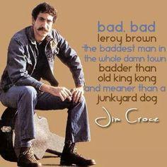 bad, bad leroy brown - jim croce