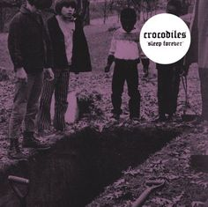 crocodiles_sleep_forever_coverart_hi-res.jpg (452×451)