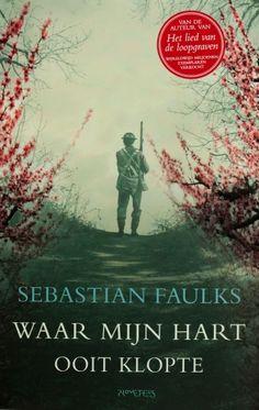 Waar mijn hart ooit klopte - Sebastian Faulks
