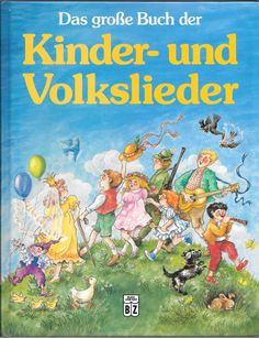 Kinder-Und Volkslieder Das grobe Buch der 1991 German Folk Songs German Language