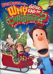 Buck Denver Asks... Why Do We Call It Christmas? DVD   -               By: Phil Vischer