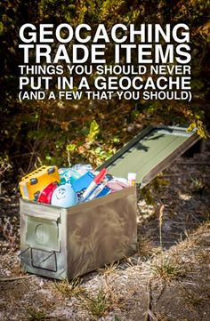 Besides the illicit materials, do not put bubbles, soap, or food in a geocache. DO put trading cards, foreign coins, glow sticks, toy farm animals, toy soldiers, toy bugs, plastic rings or any costume jewelry, small compasses, keychains, small LED flashlights, carabiners, matchbox cars, playing cards, small cache containers, small tools, balls, puzzles or games, emergency rain ponchos, small first aid kit, unique cookie cutters, ornaments