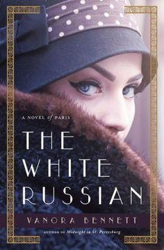 The White Russian: A Novel of Paris
