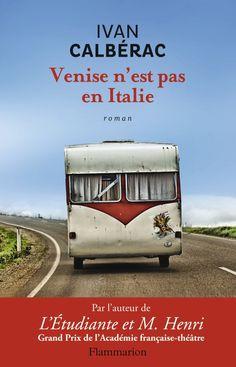 Amazon.fr - Venise n'est pas en Italie - Ivan Calbérac - Livres