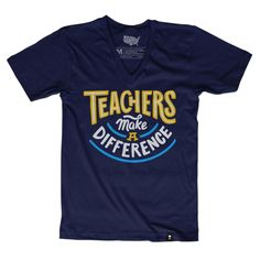 "Size Charts The Stately Type Teachers Make a Difference t-shirt features a hand-lettered ""Teachers make a difference"" in yellow, white, and turquoise on a navy poly/cotton blend tee. The design is an"