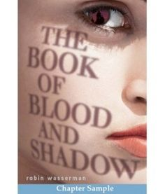 Here is a chapter sampler of The Book of Blood and Shadow, courtesy of Random Buzzers!