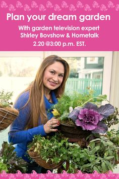 Get ideas tips and advice from garden. television expert @Shirley Bovshow  Click here to RSVP: https://plus.google.com/u/0/events/chbq6pfb6lqe62j23i55eivroos