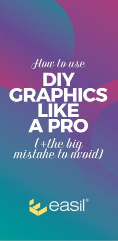 Learn to create DIY Graphic Design Templates like a Pro using a DIY Design Template. It's easy to achieve – IF you avoid this one big mistake and follow the tips in this post. #pinterestmarketing #graphicdesign #templates #visual
