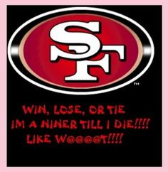 Funny 49ers Pictures | 49er's Homeys