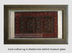Handcrafted area rug framed in shadow box. #shadowbox  http://germotte.ca/shadow-box.html  #rugframing #rug