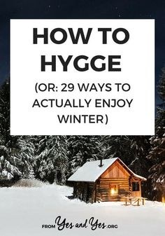 Want to know how to Hygge? Looking for things to do in winter or winter survival tips? You're in the right place! Click through for advice from a 3rd-generation Minnesotan about how to survive winter!