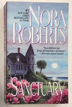 Sanctuary by Nora Roberts (1998 - Paperback)