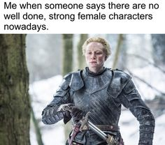 Brienne of Tarth, best fighter alive on the show. - 9GAG