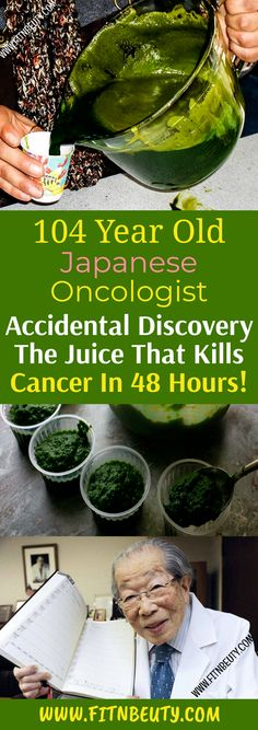 104 Year Old Japanese Oncologist Accidental Discovery The Juice That Kills Cancer In 48 Hours! 104 Year Old Japanese Oncologist Accidental Discovery The Juice That Kills Cancer In 48 Hours! Natural Cancer Cures, Natural Cures, Natural Healing, Healthy Teeth, Healthy Life, Healthy Living, Healthy Food, Herbal Remedies, Health Remedies