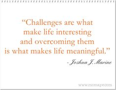 Momaye's Diary: Daily Inspiration: Challenges