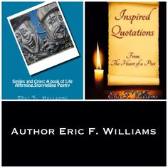 Looking for a great book to curl up with this Winter? Try one or all of these recently released books by  Author Eric F. Williams!  Exotic Expressions  http://amzn.com/1494790947  Smiles and Cries Evidence of Ambition Thoughts From The Author The Power of Poetry https://amazon.com/author/poetericfwilliams  And on Wednesday May 13th 2015 get the inspirational full color book of quotes:  [Inspired Quotations] on Amazon for only $17.00 !  #AuthorEFW #NewBooks #RecentReleases #ExoticExpressions