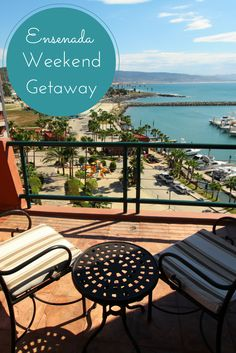 All the elements for a relaxing weekend getaway to Ensenada in Baja California Mexico. #Ensenada #Baja #Mexico