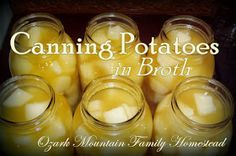 Ozark Mountain Family Homestead: Canning Potatoes (be sure to read the comments for additional tips and advice!)