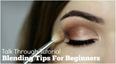 How To Blend Eyeshadow For Beginners Talk Through