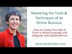 How to Create an Opt-in Form in ActiveCampaign and integrate with OptimizePress - Tutorial - http://timechambermarketing.com/uncategorized/how-to-create-an-opt-in-form-in-activecampaign-and-integrate-with-optimizepress-tutorial/