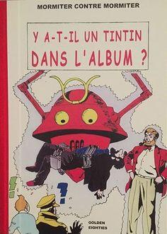Les Aventures de Tintin - Album Imaginaire - Y-a-t'il un Tintin dans l'Album