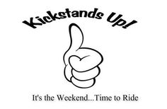 Kickstands up! It's the weekend. Time to ride! Motorcycle Posters, Motorcycle Quotes, Harley Davidson Quotes, Biker Love, Bike Quotes, Moto Bike, Lady Biker, Dirtbikes, Picture Quotes