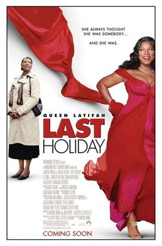 Last Holiday this movie made me laugh so much