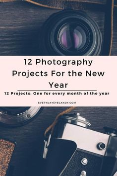 It's the new year and time for new photography projects! Check out these 12 awesome photography project ideas for the new year. #photographyprojects #photography