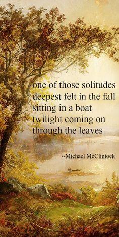 Tanka poem: one of those solitudes -- by Michael McClintock.