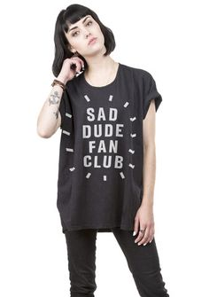Sad Dude Fan Club loose tee – Stay Home Club Shrug For Dresses, Nice Dresses, Holy Shirt, Shirt Stays, Club Shirts, Holiday Fashion, Holiday Style, Dress For Success, T Shirts For Women