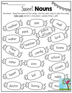 Sweet Nouns- Identify if the nouns are a person, place or thing and color by code. Tons of worksheets to build literacy!