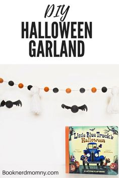 """Companion kids craft of DIY Halloween Garland made of bats and ghosts to go with the picture book """"Little Blue Truck's Halloween""""."""