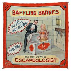 Eccentric Escapeologist Sideshow Banner by Fred G. Johnson