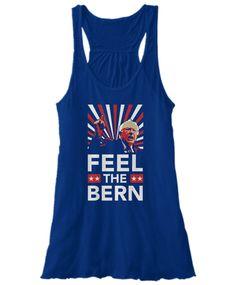"""Bernie Sanders """"Feel the Bern"""" Shirt"""