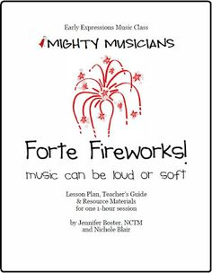 The Teaching Studio   Forte Fireworks! Mighty Musicians Lesson Plan - Piano Classes for Young Children