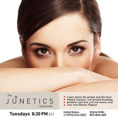 Learn all about Junetics! On this live, 20 minute webinar, hear from our #Junetics Home Office Team about the people and the force behind our company, our ground breaking products and how you can create your very own Beauty Empire. Join us live, tonight at 8:30 PM EST. Register Here: https://attendee.gotowebinar.com/rt/3956987689006376193 #MyBeautyEmpire #webinar #skincare #thejuneticsopportunity www.myjunetics.com/Kayelene