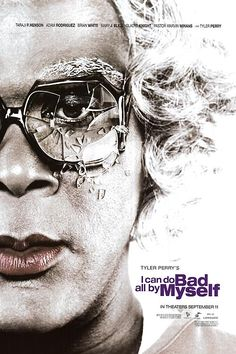 High resolution official theatrical movie poster ( of for I Can Do Bad All by Myself Image dimensions: 950 x Directed by Tyler Perry. Starring Tyler Perry, Taraji P. Good Movies To Watch, Top Movies, Drama Movies, Great Movies, Movies And Tv Shows, Awesome Movies, Madea Movies, Tyler Perry Movies, Family Poster