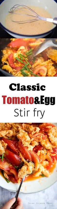 Perfect classic Chinese style tomato and egg stir fry ChinaSichuanFood.com