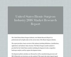 The United States Bionic Surgeon Industry 2016 Market Research Report is a…