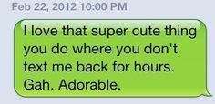 That super cute thing you do. Argh...