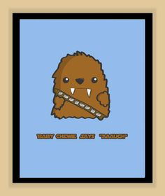 Baby Chewbacca Nursery Art modern print poster -- Might be a must for the baby's room.